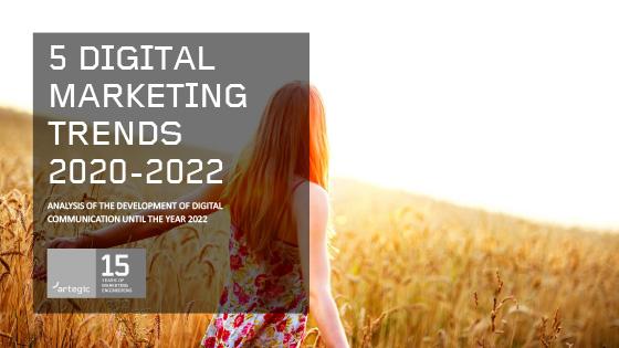 Thumb Report: 5 Digital Marketing Trends 2020 - 2022
